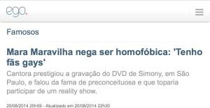 Mara Maravilha, nega ser homofóbica, Tenho fas gays