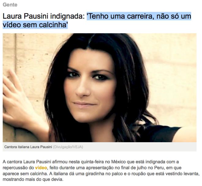 Laura Pausine, indignada com a repercursão do vídeo sem calcinha, pica na boca, pica na cara, pica onde quiser